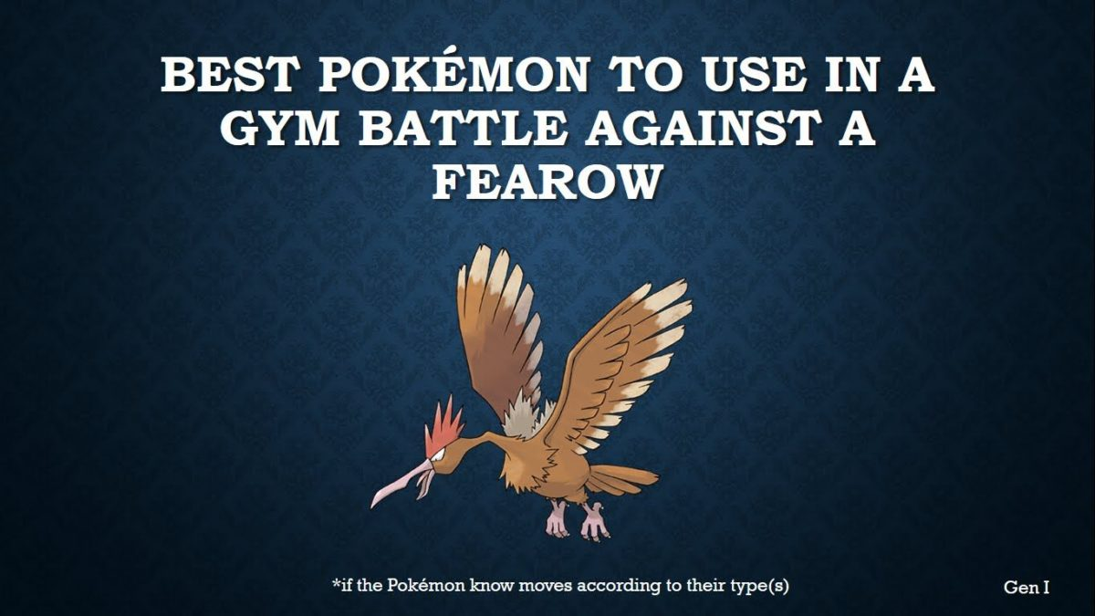 The best Pokémon to use in a gym battle against Fearow – YouTube
