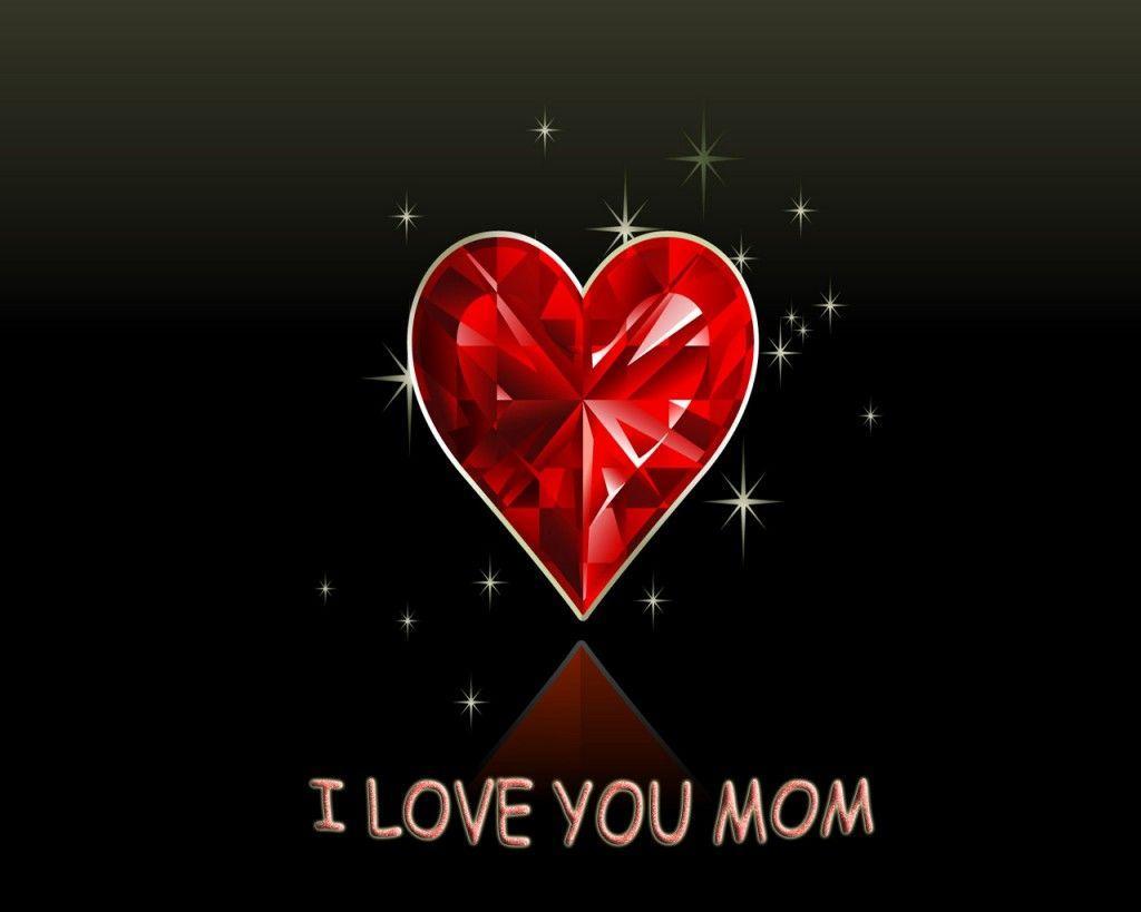 I Love You Mom Wallpaper – WallpaperSafari