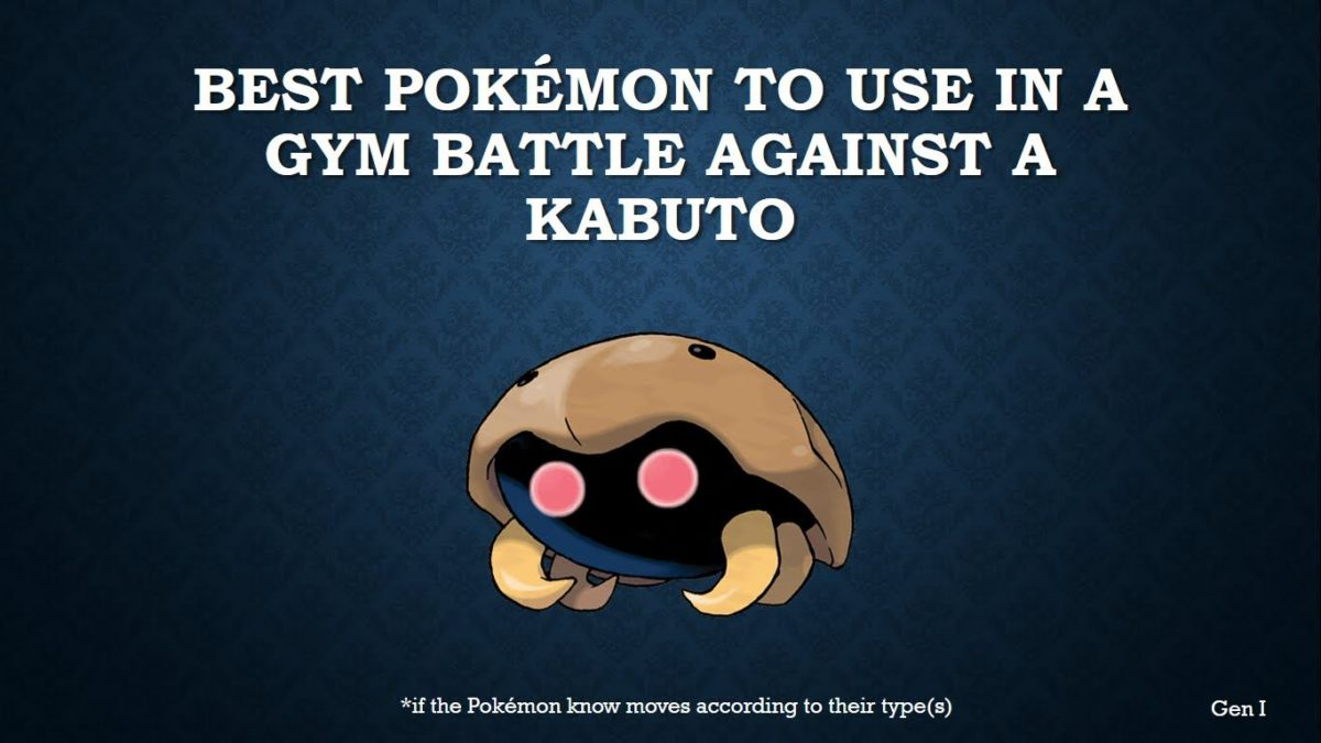 The best Pokémon to use in a gym battle against Kabuto – YouTube