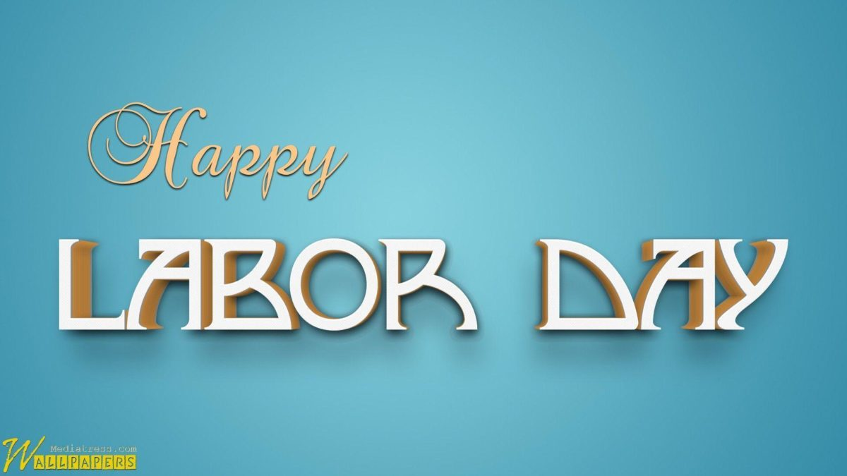 Labor Day Holiday Beautiful 3D Wallpaper | MT-WallPapers