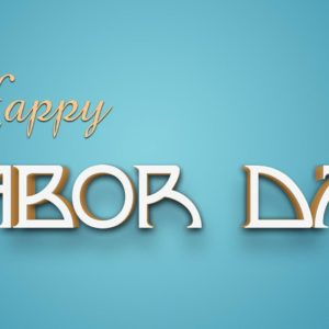 download Labor Day Holiday Beautiful 3D Wallpaper | MT-WallPapers