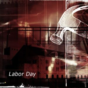 download Labor Day Wallpapers, Free Labor Day Wallpapers, Labour Day …