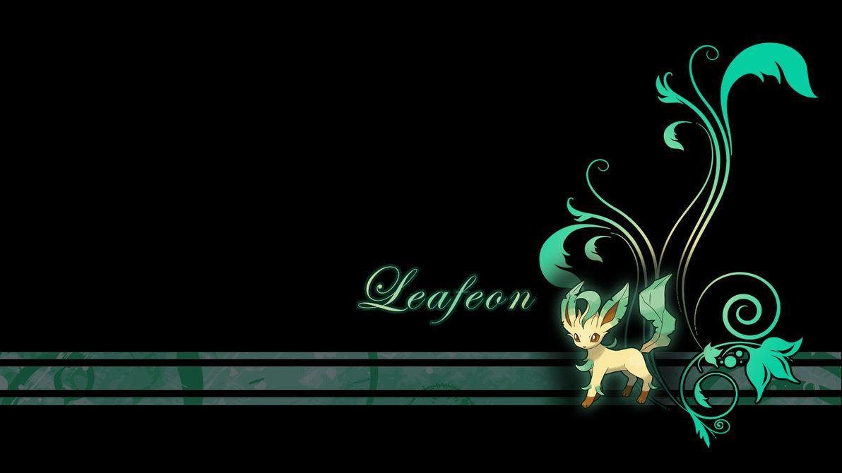Leafeon Plant Wallpaper by Wild-Espy on DeviantArt