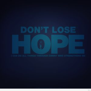 download Don't lose hope wallpaper with quote