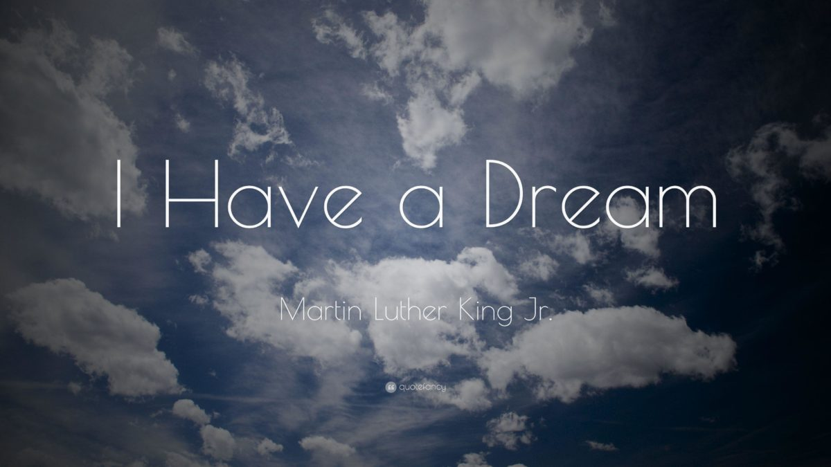 """Martin Luther King Jr. Quote: """"I Have a Dream"""" (12 wallpapers …"""