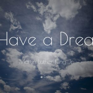 """download Martin Luther King Jr. Quote: """"I Have a Dream"""" (12 wallpapers …"""