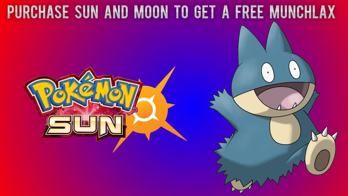 Purchase Sun And Moon To Get A Free Munchlax – YouTube
