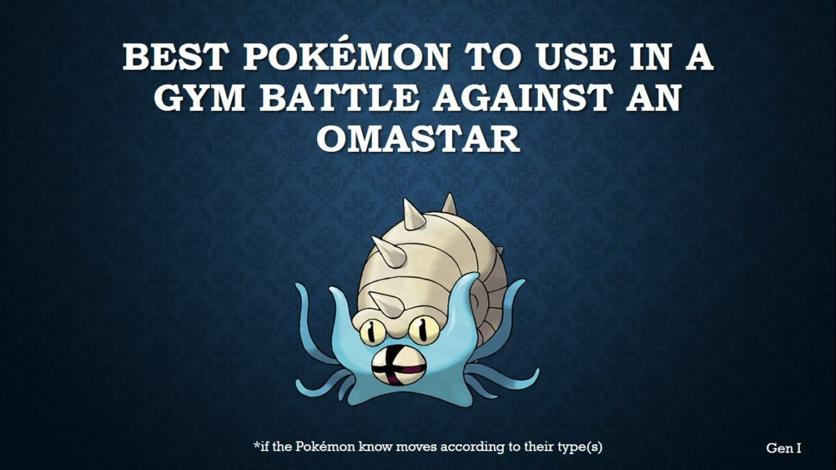 The best Pokémon to use in a gym battle against Omastar – YouTube