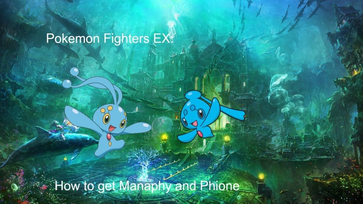 Pokemon Fighters EX: How to get Manaphy and Phione – YouTube