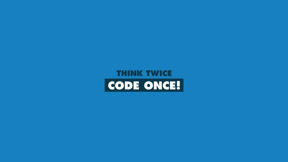 Download Think Twice Code Once HD Wallpaper In 2048×1152 Screen …